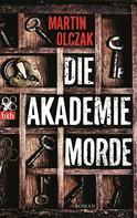 Martin Olczak: Die Akademiemorde ★★★★