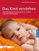 Silvana Quattrocchi Montanaro: Das Kind verstehen ★★★