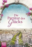 Blanca Busquets: Die Partitur des Glücks ★★★★