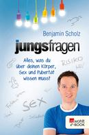 Benjamin Scholz: Jungsfragen ★★★★★