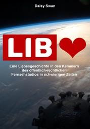 Liebe im Bild - Eine Liebesgeschichte in den Kammern des öffentlich-rechtlichen Fernsehstudios in schwierigen Zeiten