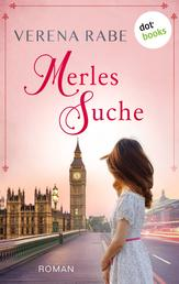 Merles Suche - Roman