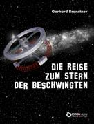 Gerhard Branstner: Die Reise zum Stern der Beschwingten ★★★★