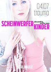 ScheinwerferKinder - Folge 4 - Trauma