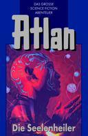 Peter Terrid: Atlan 35: Die Seelenheiler (Blauband) ★★★★