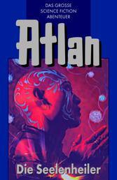 Atlan 35: Die Seelenheiler (Blauband) - Der Kristallprinz: Die Akonen