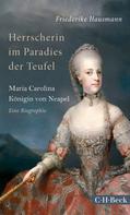 Friederike Hausmann: Herrscherin im Paradies der Teufel ★★★