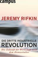 Jeremy Rifkin: Die dritte industrielle Revolution ★★★