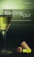 Anne Riebel: Riesling pur