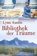 Lynn Austin: Bibliothek der Träume ★★★★