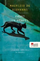 Frost in Neapel - Lojacono ermittelt