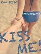 Eva Susso: Kiss me! ★★★