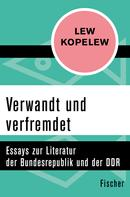 Lew Kopelew: Verwandt und verfremdet