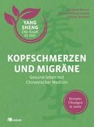 Johannes Bernot: Kopfschmerzen und Migräne (Yang Sheng 5)