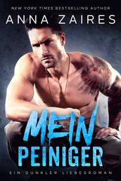 Mein Peiniger - Ein dunkler Liebesroman