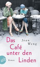 Das Café unter den Linden - Roman
