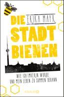 Erika Mayr: Die Stadtbienen ★★★★