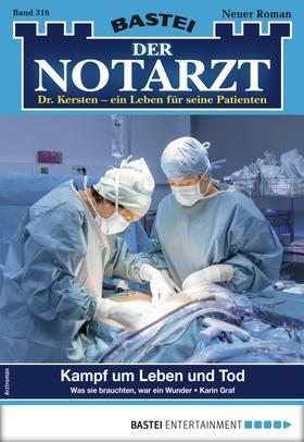 Der Notarzt 316 - Arztroman