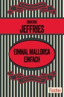 Roderic Jeffries: Einmal Mallorca einfach ★★★★