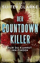 Der Countdown-Killer - Nur du kannst ihn finden - Thriller