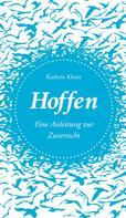 Kathrin Klette: Hoffen