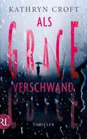Kathryn Croft: Als Grace verschwand ★★★★
