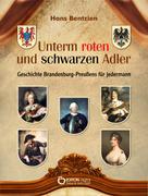 Hans Bentzien: Unterm roten und schwarzen Adler