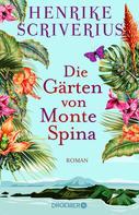Henrike Scriverius: Die Gärten von Monte Spina ★★★★