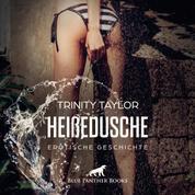 HeißeDusche / Erotik Audio Story / Erotisches Hörbuch - Spielt er nur ein egoistisch-sexistisches Spiel?