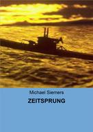 Michael Siemers: ZEITSPRUNG ★★★★★