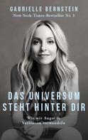 Gabrielle Bernstein: Das Universum steht hinter dir ★★★★★