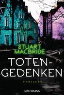 Stuart MacBride: Totengedenken ★★★★