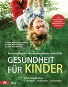 Herbert Renz-Polster: Gesundheit für Kinder