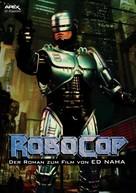 Ed Naha: ROBOCOP - Der Roman zum Film