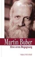 Bernd Aretz: Martin Buber ★★★★★