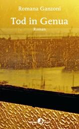 Tod in Genua - Roman