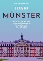 1 Tag in Münster - Martinas Kurztrip durch die Altstadt, zum Dom und zum Schloss