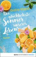 Ondine Khayat: Der glücklichste Sommer unseres Lebens ★★★★