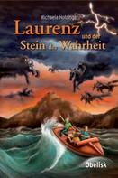 Michaela Holzinger: Laurenz und der Stein der Wahrheit ★★★★
