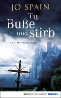 Jo Spain: Tu Buße und stirb ★★★★