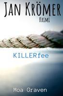 Moa Graven: KILLERfee