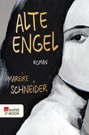 Mareike Schneider: Alte Engel ★★★★