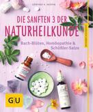 Günther H. Heepen: Die sanften 3 der Naturheilkunde ★★★