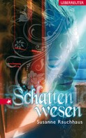 Susanne Rauchhaus: Schattenwesen ★★★★