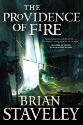 The Providence of Fire - Chronicle of the Unhewn Throne, Book II