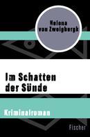 Helena von Zweigbergk: Im Schatten der Sünde
