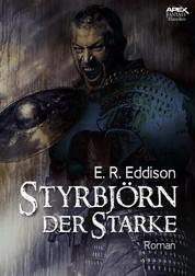 STYRBJÖRN DER STARKE - Der Fantasy-Klassiker!
