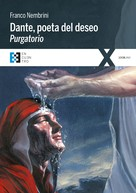 Franco Nembrini: Dante, poeta del deseo. Purgatorio