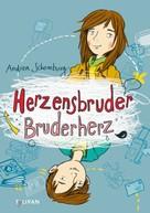Andrea Schomburg: Herzensbruder, Bruderherz ★★★