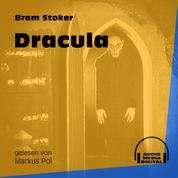 Dracula (Ungekürzt)